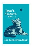 Dont Disturb Me Posters par  Cat is Good