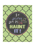 Haunt It! Posters by Jo Moulton