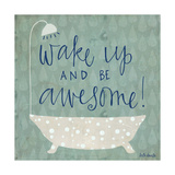 Be Awesome Bath Prints by Katie Doucette