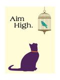 Aim High Plakat autor Cat is Good