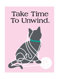 Take Time to Unwind Prints by  Cat is Good