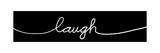 Laugh Script Poster by Anna Quach