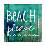 Beach Please! Posters by Katie Doucette