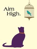 Aim High Znaki plastikowe autor Cat is Good