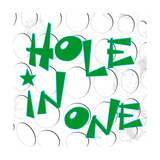 Hole in One Poster av Anna Quach