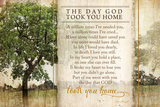 The Day God Took You Home Posters by Jennifer Pugh