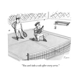 """You can't take a solo after every serve."" - New Yorker Cartoon Premium Giclee Print by Zachary Kanin"