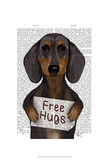 Dachshund Free Hugs Posters by  Fab Funky