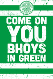 Celtic Football- Come On You Bhoys Plakat