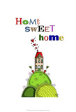 Home Sweet Home Prints by  Fab Funky