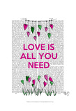 Love Is All You Need Illustration Posters by  Fab Funky