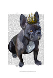 French Bulldog King Posters by  Fab Funky