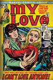 Marvel Comics Retro: My Love Comic Book Cover No.19, Pushing Away, I Can't Love Anyone! (aged) Plakat