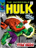 Marvel Comics Retro: The Incredible Hulk Comic Book Cover No.106, Titan Rages Posters