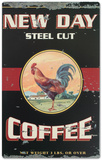 New Day Rooster Coffee Tin Sign