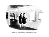 """It says here that this was his non-productive period."" - New Yorker Cartoon Premium Giclee Print by Richard Taylor"