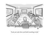 """""""Look, just nuke them and build something terrific."""" - New Yorker Cartoon Premium Giclee Print by Paul Noth"""