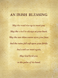 An Irish Blessing Posters by  The Inspirational Collection