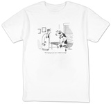 """The ringing in your ears?I think I can help."" - New Yorker T-Shirt T-Shirt by Leo Cullum"