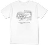 """Your incessant seething over there, honey, is fogging up the windshield."" - New Yorker T-Shirt Shirts by Jack Ziegler"