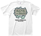 Bank of Dad Shirts