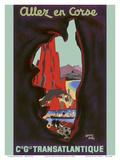 Allez en Corse (Go to Corsica) - Compagnie Générale Transatlantique (French Line) Posters by Edouard Collin
