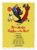 Fiddler on the Roof - Starring Zero Mostel - Musical by Harold Prince Posters by Tom Morrow