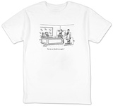 """Let me see the first one again."" - New Yorker T-Shirt Shirts by Tom Cheney"
