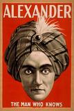 Lantern Press - Alexander the Man who Knows Magic Poster - Plastik Tabelalar