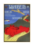 Oil, Grease for Cars, Motor Boats and Aero Planes by Nobel Brothers Posters