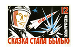 The Dreams Came True of 12 April - 1st Manned Space Flight Posters