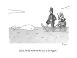 """Huh. In my memory he was a lot bigger."" - New Yorker Cartoon Premium Giclee Print by Zachary Kanin"