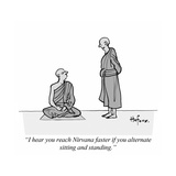 """I hear you reach Nirvana faster if you alternate sitting and standing."" - Cartoon Giclee Print by Kaamran Hafeez"
