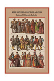 Knee Britches, Codpieces and Gowns Fashion of Hispanic Catholic Plakat af Friedrich Hottenroth