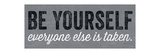 Be Yourself BW ポスター : マイケル・ミューラン