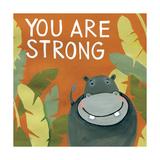 You are strong (du er stærk) Posters af Anne Tavoletti