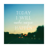 Today I Will Make Magic Prints by Alicia Bock