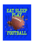Eat Sleep Play Football Plakater av Jim Baldwin