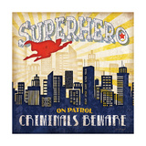 Super Hero Posters by Jennifer Pugh