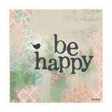 Be Happy Pink Posters par Katie Doucette