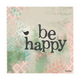 Be Happy Pink Posters by Katie Doucette