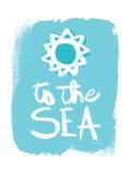 To the Sea Plakater av Katie Pertiet