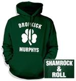 Dropkick Murphys- Shamrock & Roll (Front/Back) Pullover Hoodie