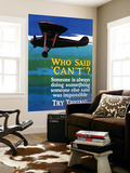 Who Said Can't - Try Trying - Airplane Flying Poster Art Mural par  Lantern Press