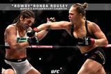 Ronda Rousey- Rowdy Ronda Bantamweight Champion Poster