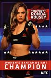 Ronda Rousey- Women's Bantamweight Champion Pósters
