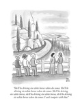 """She'll be driving six white horses when she comes. She'll be driving six ..."" - New Yorker Cartoon Premium Giclee Print by Paul Noth"