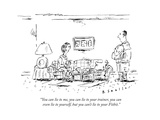"""""""You can lie to me, you can lie to your trainer, you can even lie to yours..."""" - New Yorker Cartoon Premium Giclee Print by Barbara Smaller"""