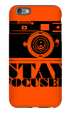 Stay Focused Poster iPhone 6 Plus Case by  NaxArt