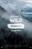 Wild Adventure- Isaiah 64:4 Prints